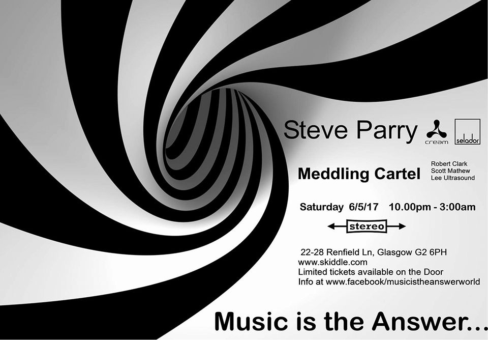 Music Is The Answer presents Steve Parry (Selador Records)