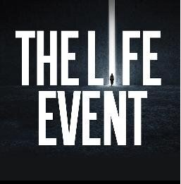 THE LIFE EVENT:  Confidence | Resilience | Motivation
