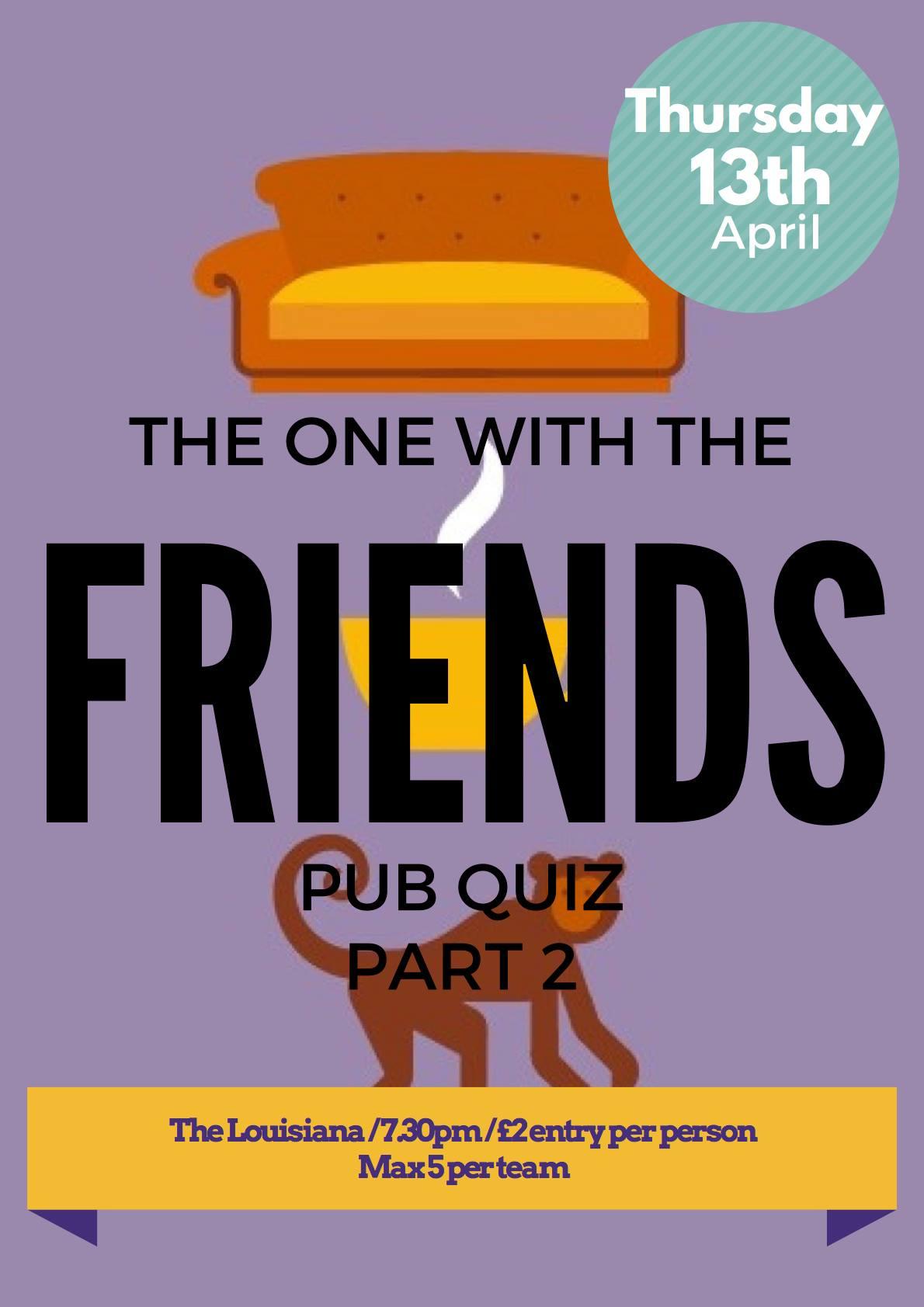 Friends Pt 2 Quiz