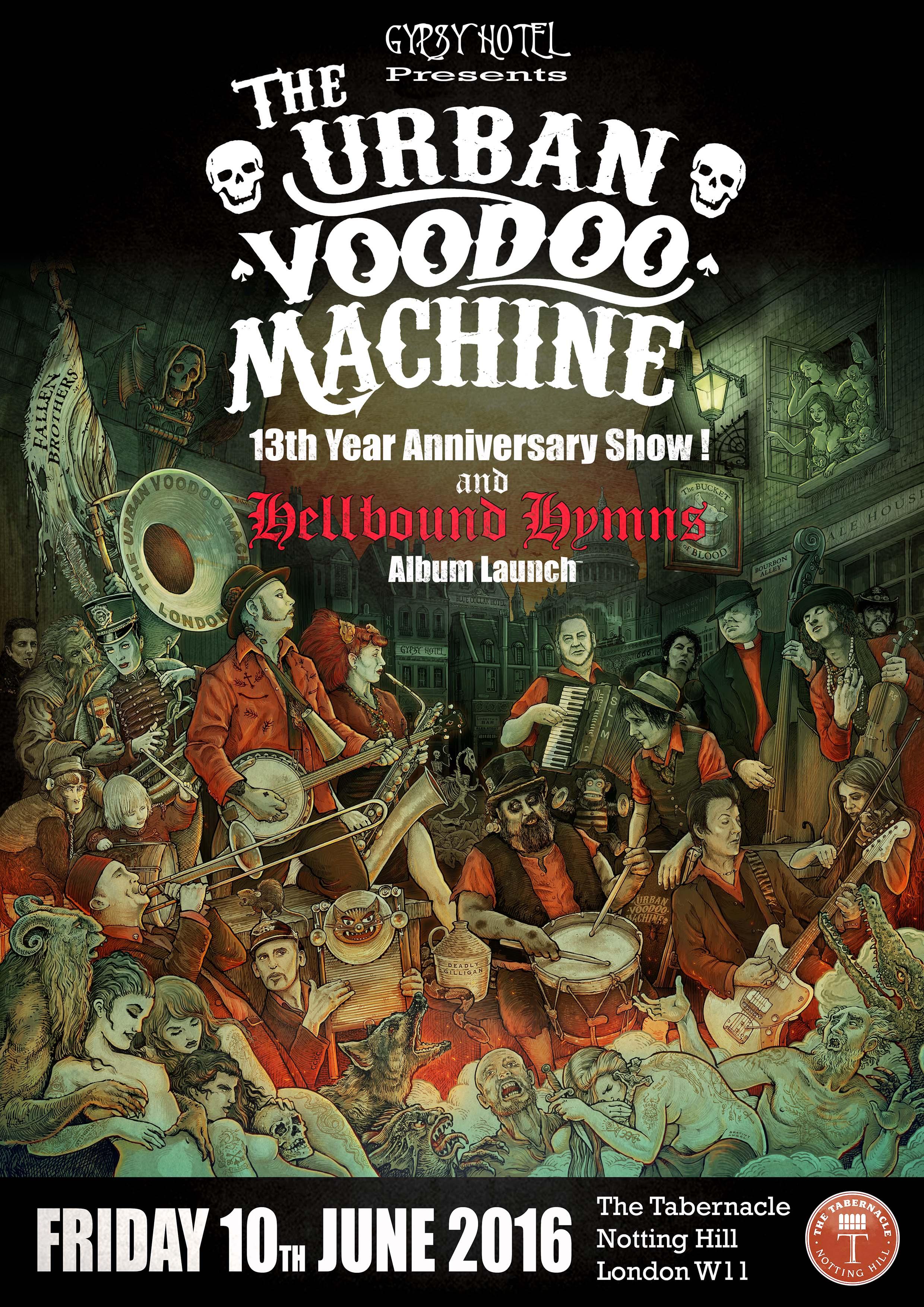 THE URBAN VOODOO MACHINE:  13 Year Anniversary Show & Hellbound Hymns Album Launch