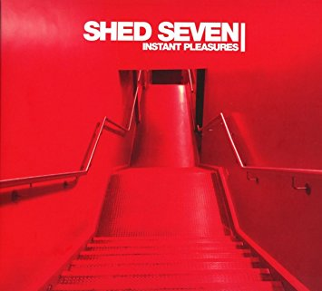 Instant Pleasures - Red Vinyl - Shed Seven