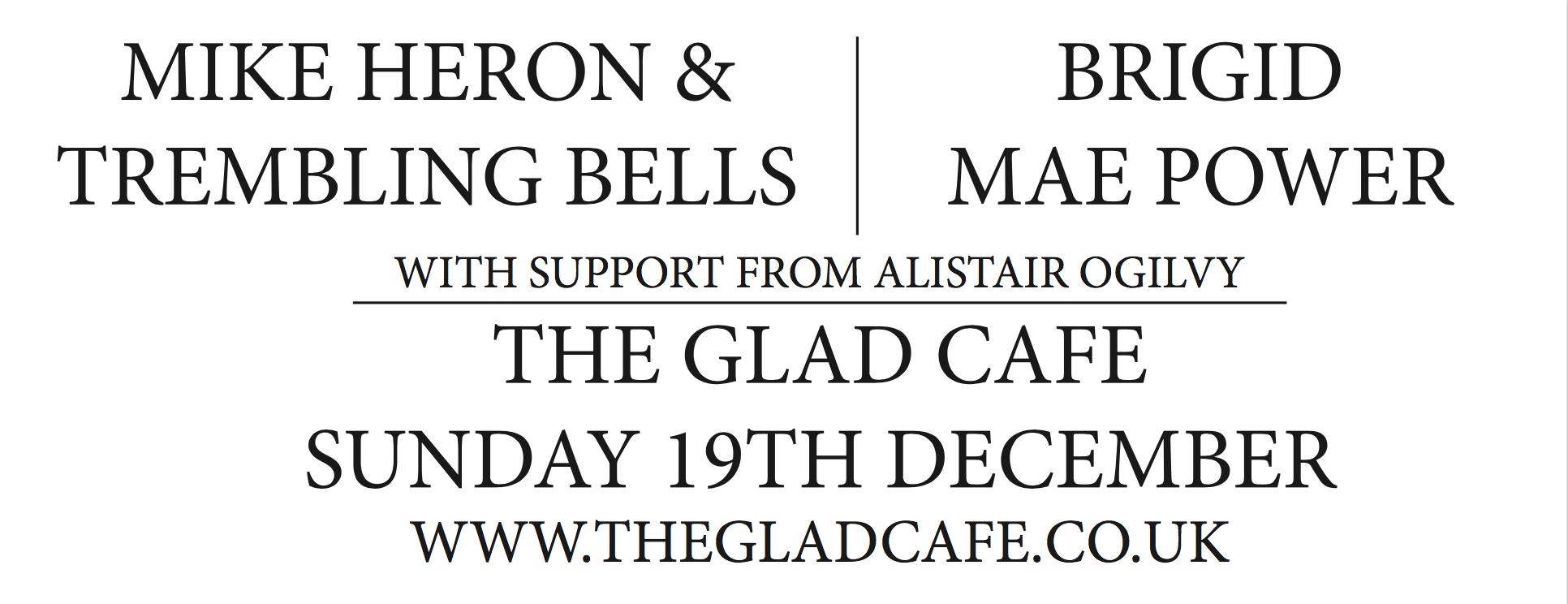 Mike Heron & Trembling Bells + Brigid Mae Power + Alistair Ogilvy