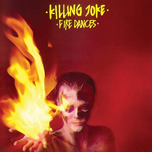Fire Dances LP - Killing Joke