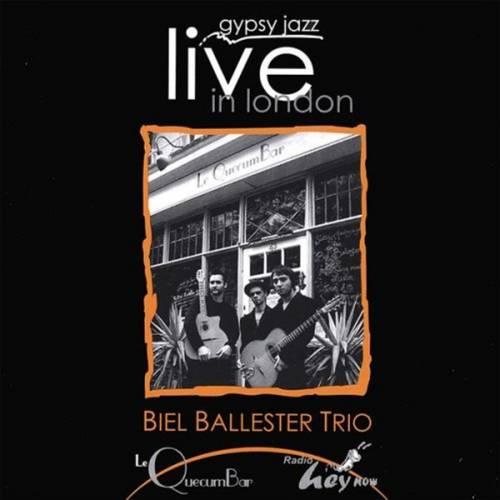 The Biel Baluster Trio - Gypsy Jazz Live in London - Digital Download - Le QuecumBar & Brasserie
