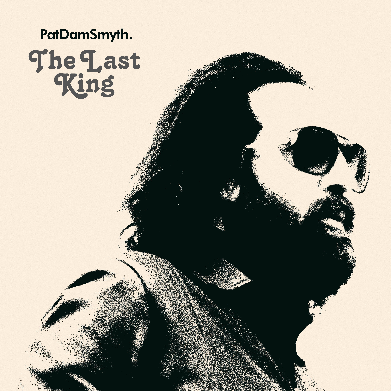 The Last King - CD - Pat Dam Smyth