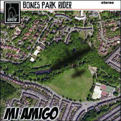 Mi Amigo (MP3) - Bones Park Rider