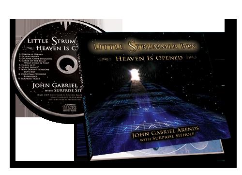 Little Strummer Boy: Heaven Is Opened - CD - John Gabriel Arends