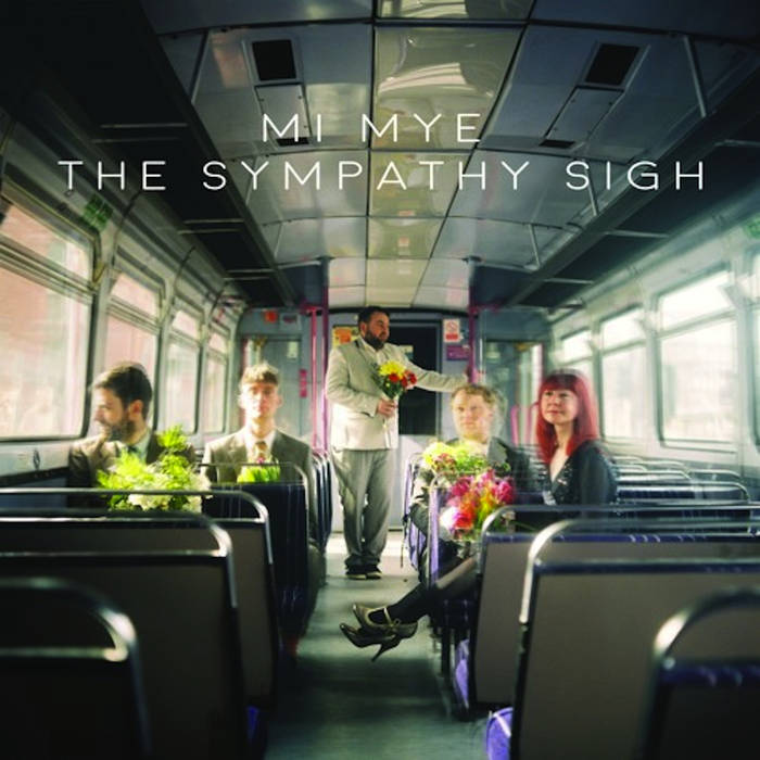 Mi Mye - The Sympathy Sigh (Vinyl LP) - Hide & Seek Records