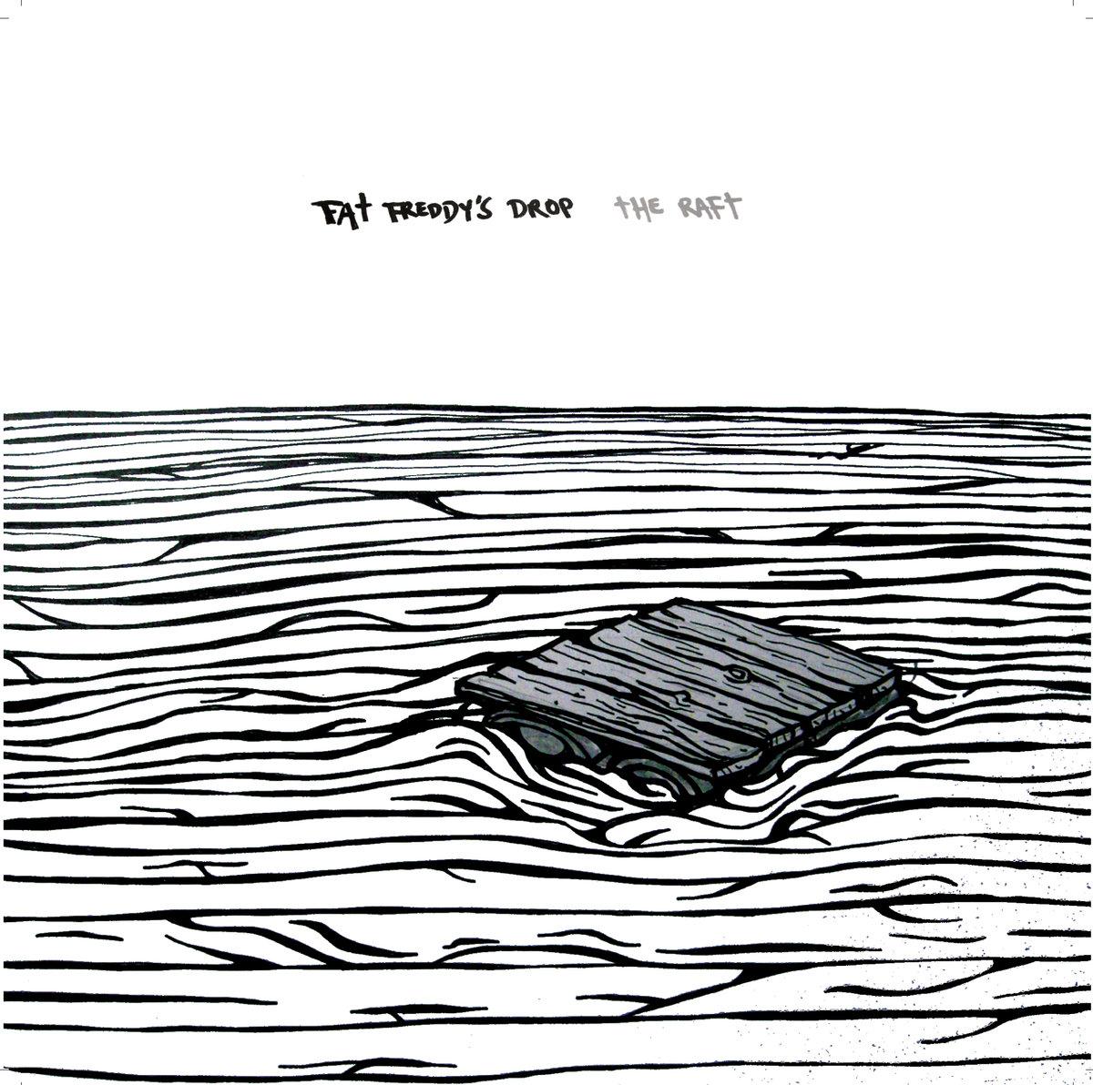 """The Raft (7"""" Single) - Fat Freddy's Drop"""