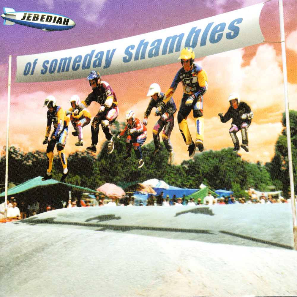 Of Someday Shambles (Deluxe Edition) - 2CD Jewel Case - Jebediah