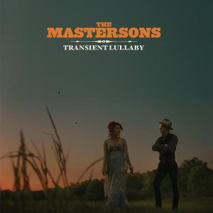 Transient Lullaby - The Mastersons