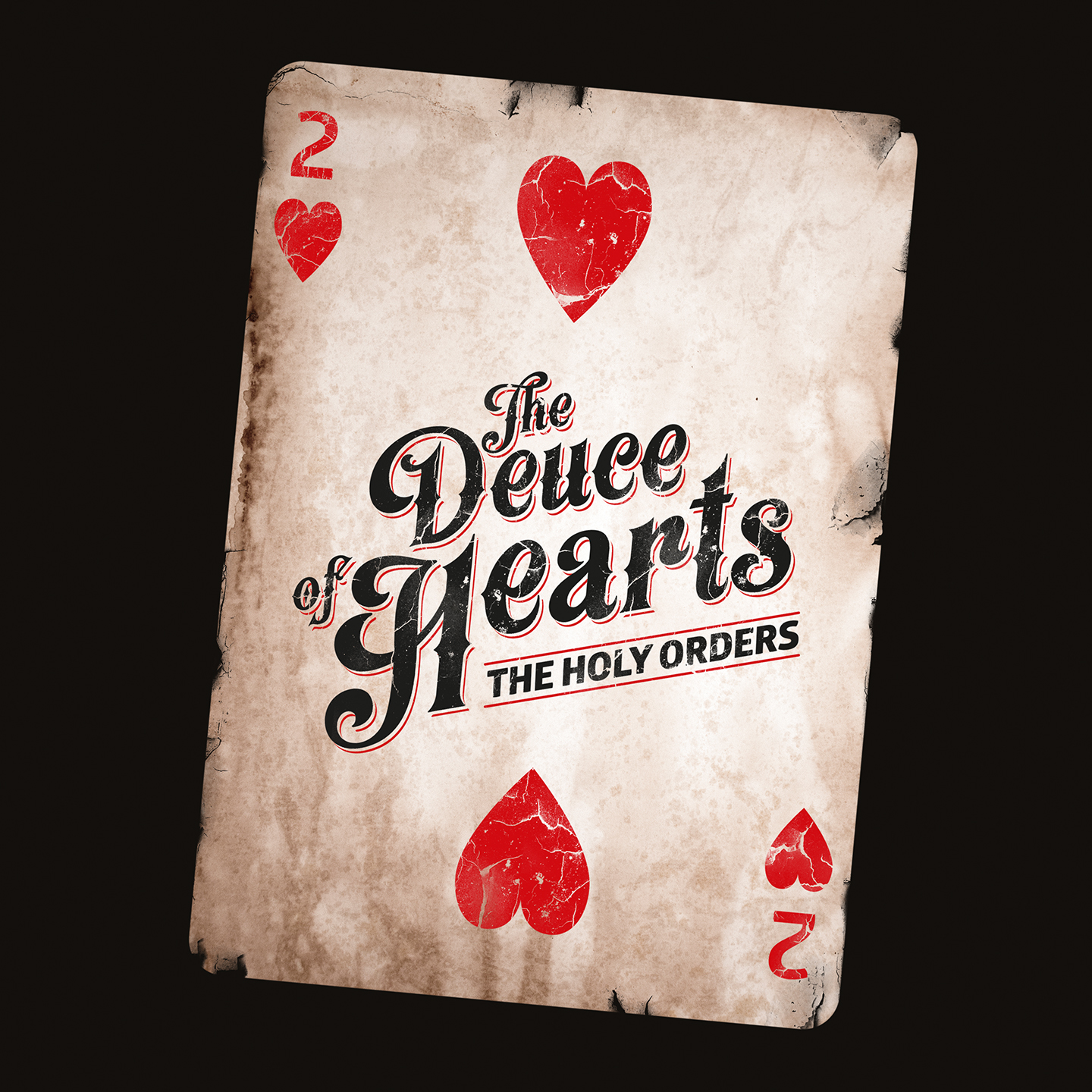 The Deuce of Hearts - The Holy Orders