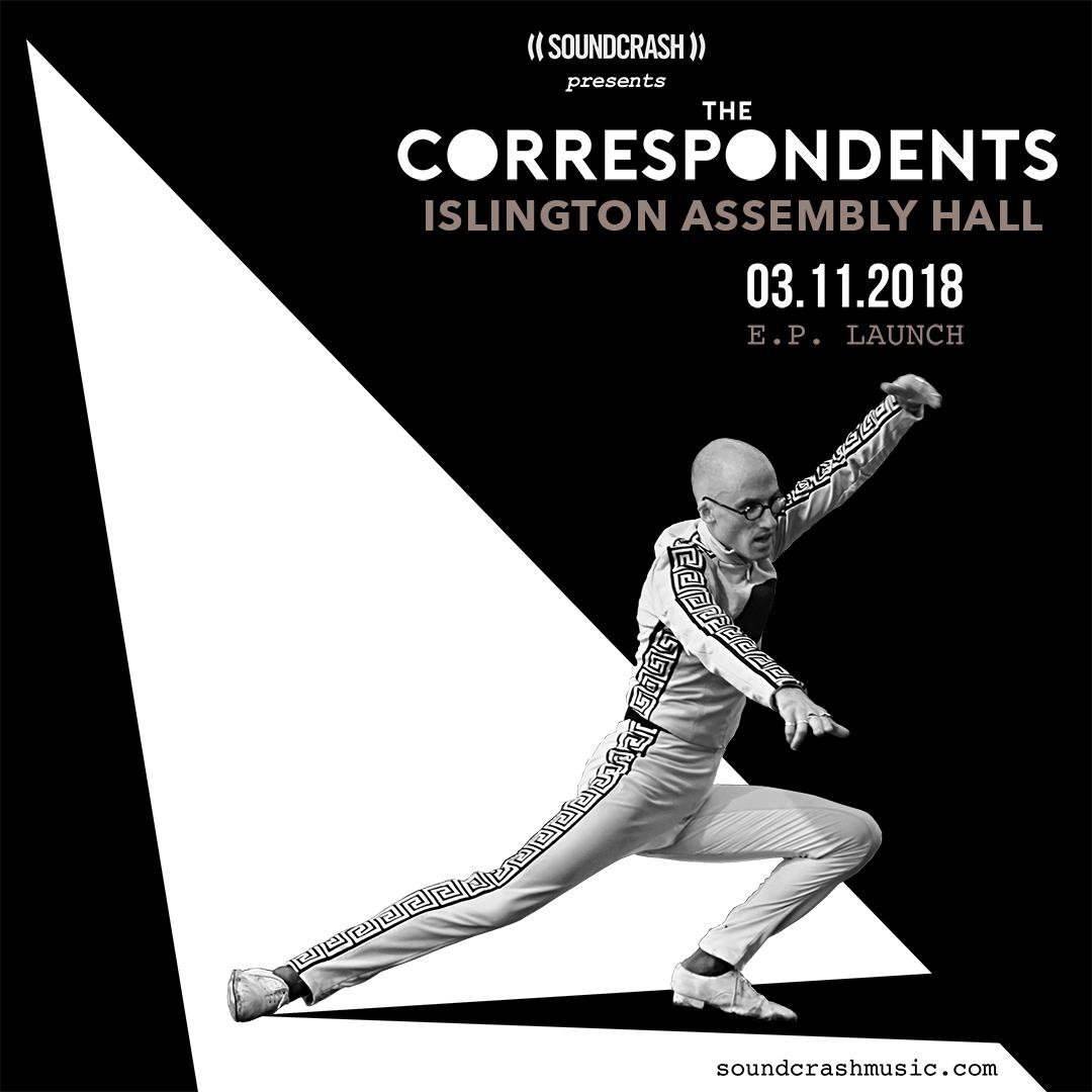 Islington Assembly Hall Ticket + Who Knew E.P. - The Correspondents