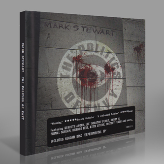 The Politics of Envy Deluxe 2CD Edition - Mark Stewart