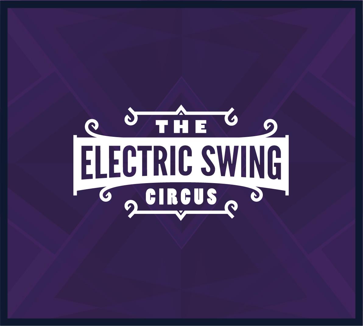The Electric Swing Circus - Digital Dowload - Electric Swing Circus