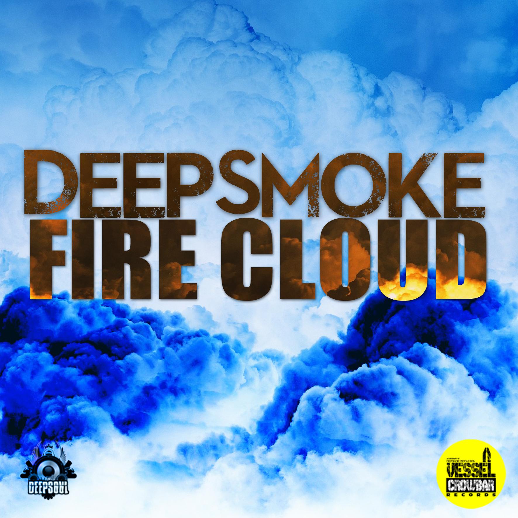 FIRE CLOUD - Deepsmoke