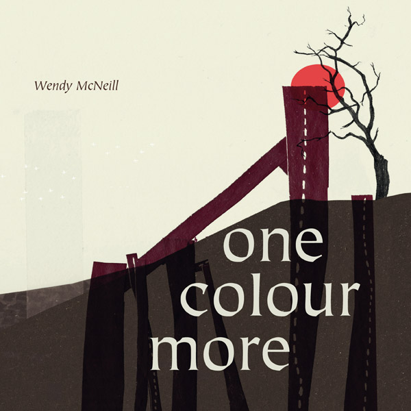 One Colour More - Wendy McNeill