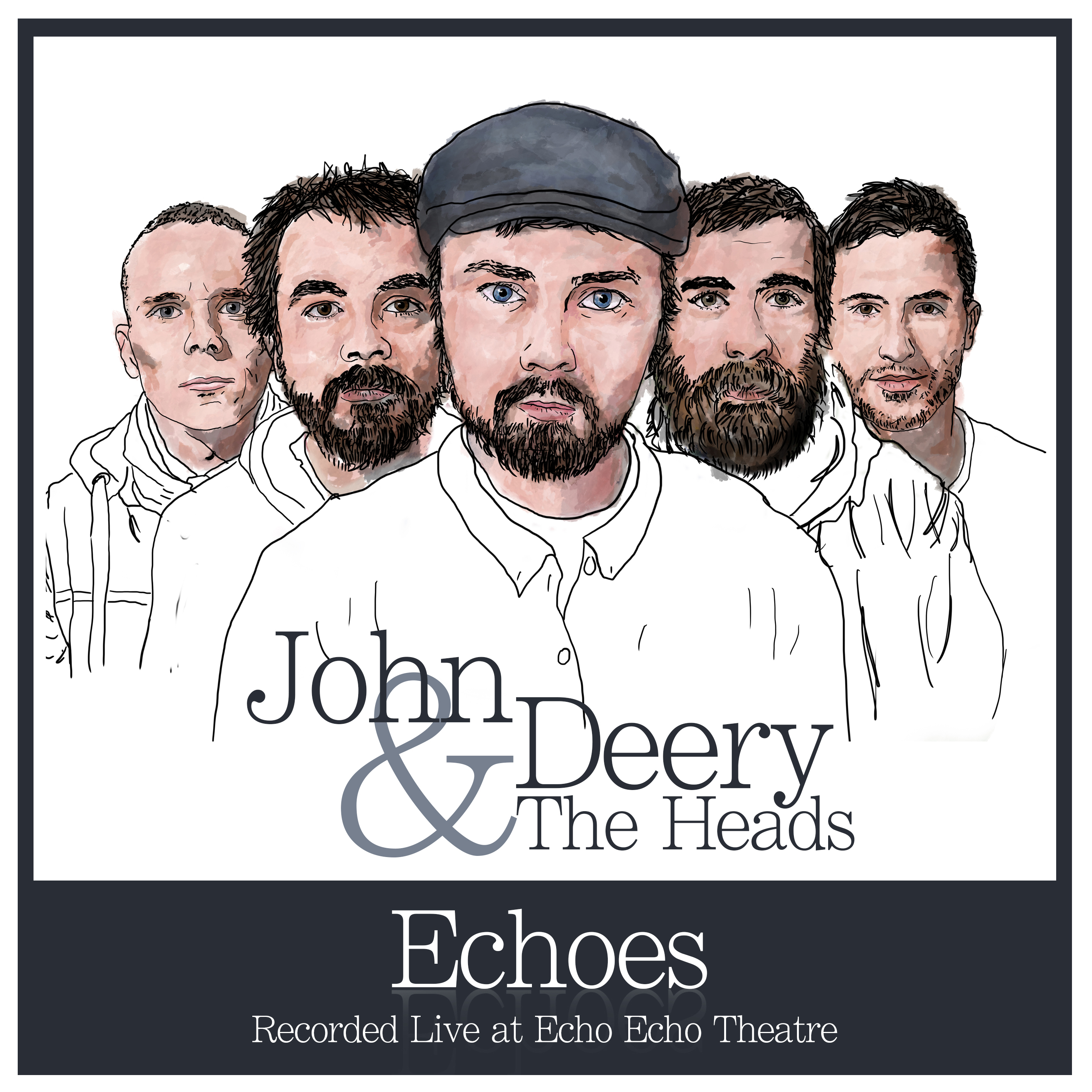 Echoes (Digital Download) - John Deery and The Heads