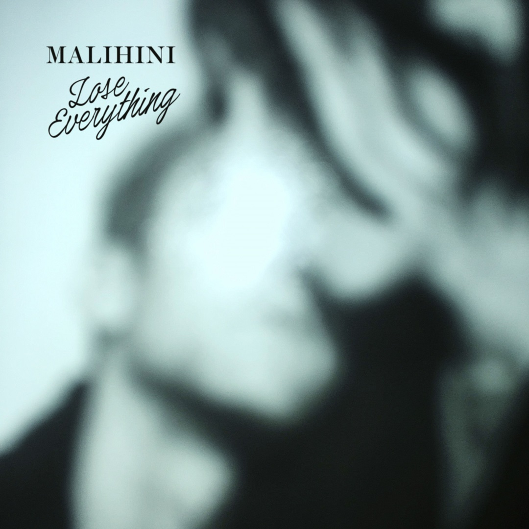 Lose Everything EP - download - malihini