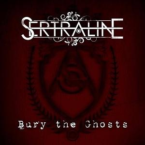 'Bury The Ghosts' EP - Sertraline
