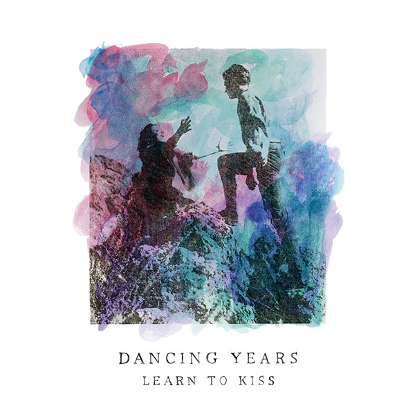 Dancing Years - Learn To Kiss EP (CD) - Hide & Seek Records