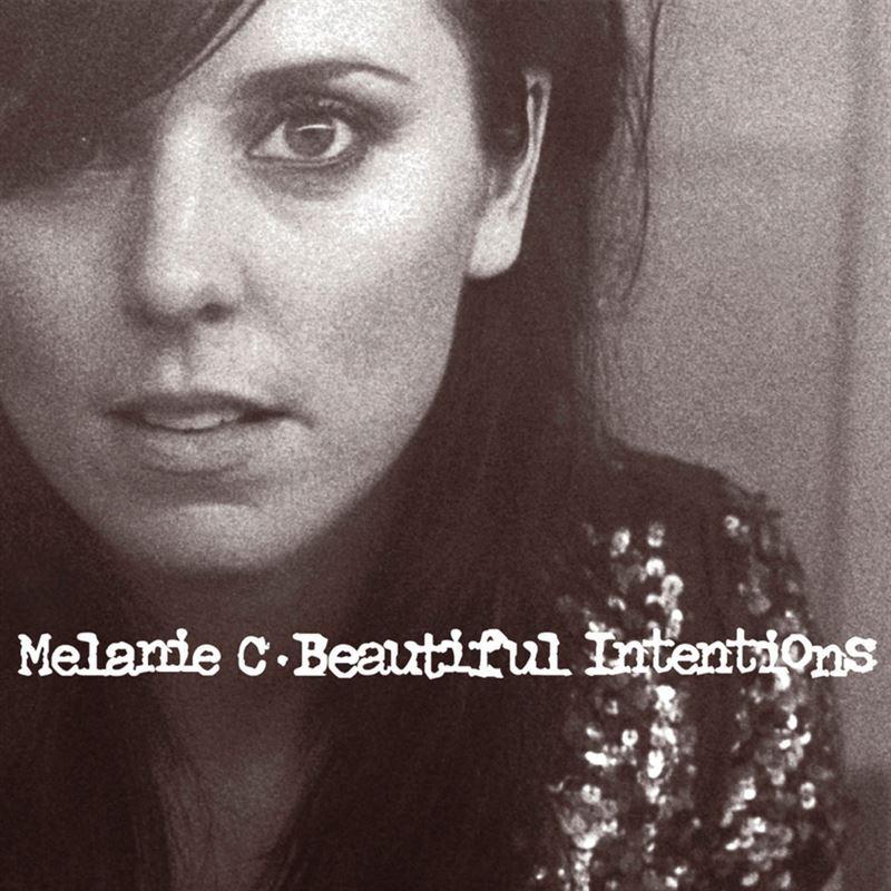 Beautiful Intentions [2005] - Melanie C