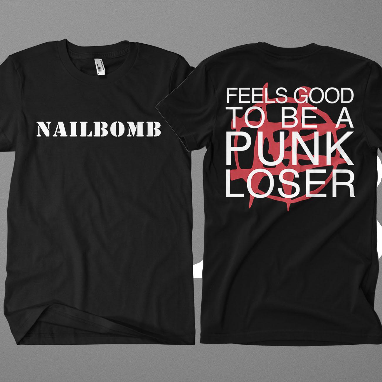 Nailbomb - 'Punk Loser' T-Shirt - Soulfly