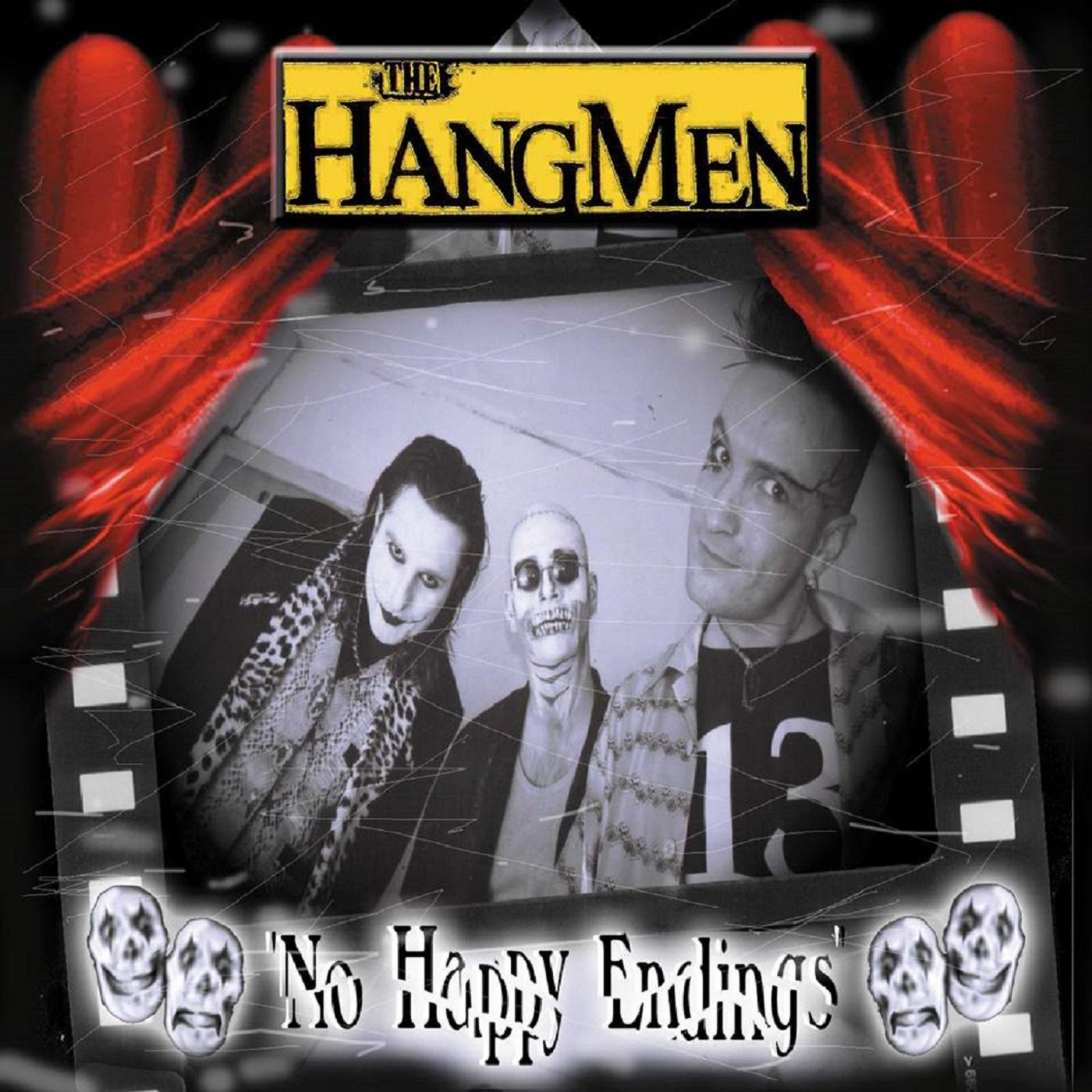 No Happy Endings - Full Album Download - The Hangmen