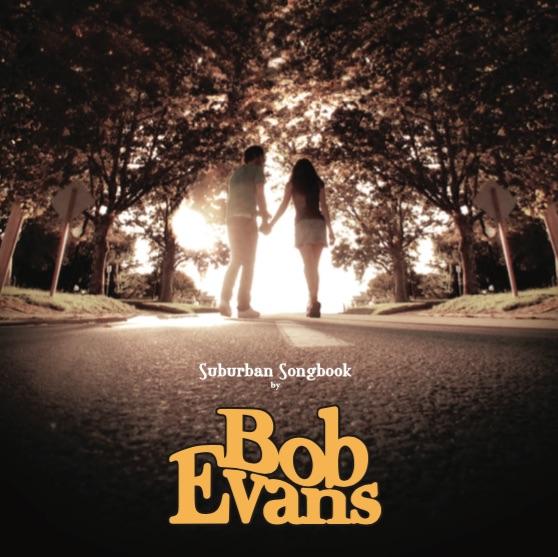 """Suburban Songbook Reissue 12"""" Vinyl - Bob Evans"""