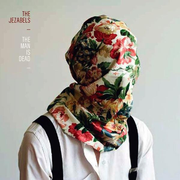 The Man is Dead EP - CD - The Jezabels