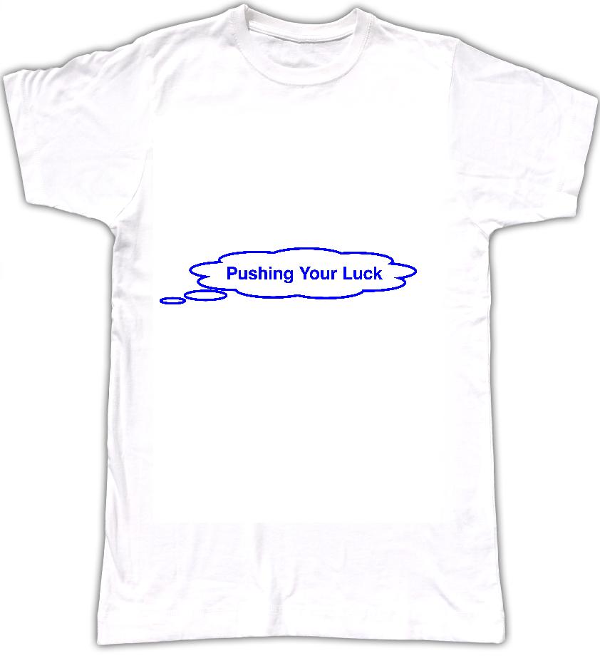 Pushing Your Luck T-shirt - Tom Vek